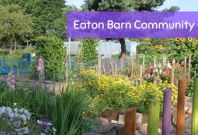 Eaton Barn Community Garden Appeal
